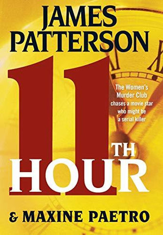11th Hour (Women's Murder Club (11)) (9780316097499): James Patterson, Maxine Paetro: Books