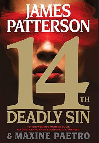 14th Deadly Sin (Women's Murder Club (14)) (9780316407021): James Patterson, Maxine Paetro: Books