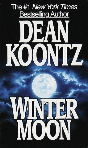 Winter Moon: Dean Koontz: 9780345386106: Books