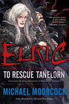 Elric: To Rescue Tanelorn (Chronicles of the Last Emperor of Melniboné, Vol. 2): Michael Moorcock, Michael Wm. Kaluta: 9780345498632: Books