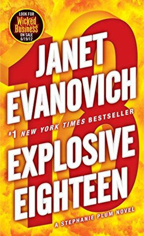 Explosive Eighteen (Stephanie Plum): Janet Evanovich: 9780345527738: Books