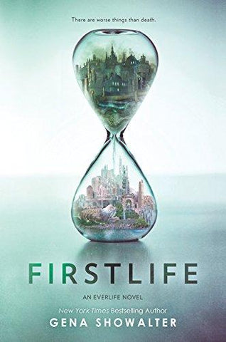 Firstlife (An Everlife Novel) (9780373211579): Gena Showalter: Books