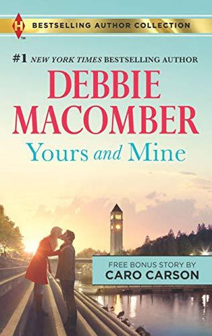 Yours and Mine & The Bachelor Doctor's Bride: A 2-in-1 Collection (Harlequin Bestselling Author Collection): Debbie Macomber, Caro Carson: 9780373537839: Books