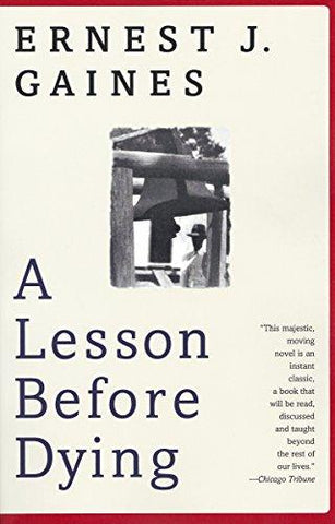 A Lesson Before Dying (Oprah's Book Club): Ernest J. Gaines: 9780375702709: Books