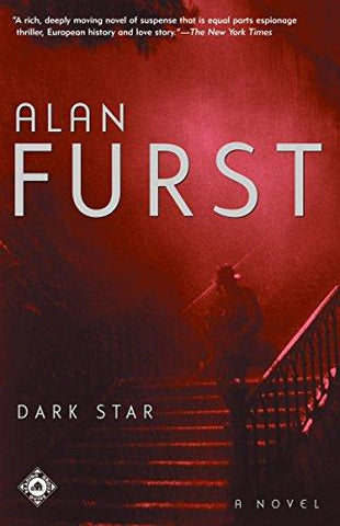 Dark Star: A Novel (9780375759994): Alan Furst: Books