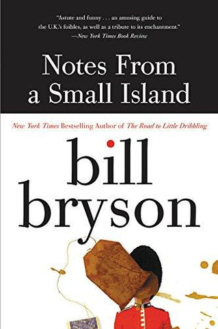 Notes from a Small Island: Bill Bryson: 9780380727506: Books
