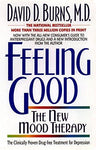 Feeling Good: The New Mood Therapy: David D. Burns: 0071001017991: Books