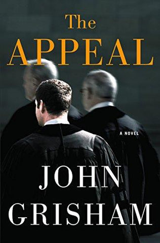 The Appeal: A Novel: John Grisham: 9780385515047: Books