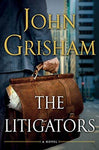 The Litigators: John Grisham: 9780385535137: Books
