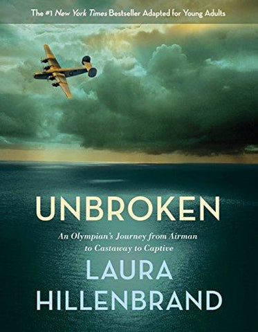 Unbroken (The Young Adult Adaptation): An Olympian's Journey from Airman to Castaway to Captive (8601420594807): Laura Hillenbrand: Books