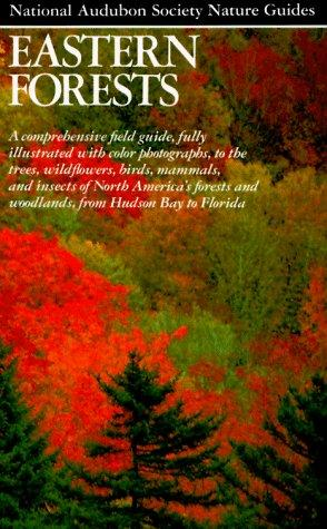 Eastern Forests (Audubon Society Nature Guides): Ann Sutton: 9780394731261: Books