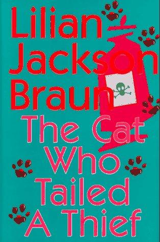 The Cat Who Tailed a Thief (9780399142109): Lilian Jackson Braun: Books