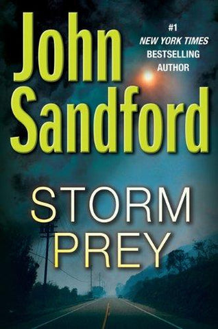 Storm Prey: John Sandford: 9780399156496: Books