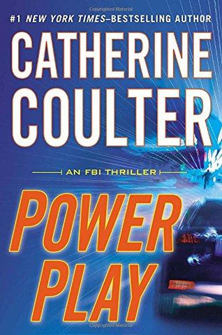 Power Play (An FBI Thriller): Catherine Coulter: 9780399157349: Books