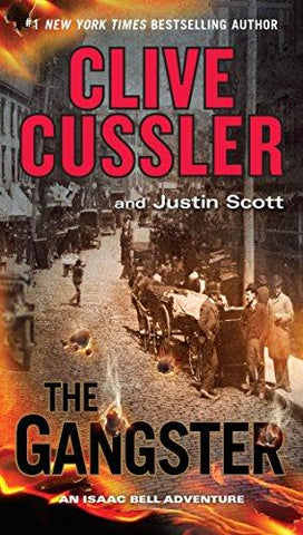 The Gangster (An Isaac Bell Adventure) (9780399185229): Clive Cussler, Justin Scott: Books