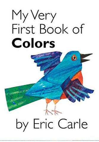 My Very First Book of Colors (9780399243868): Eric Carle: Books