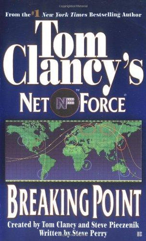 Breaking Point (Tom Clancy's Net Force, Book 4): Steve Perry, Tom Clancy, Steve Pieczenik: 9780425176931: Books
