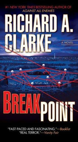 Breakpoint: Richard A. Clarke: 9780425218631: Books