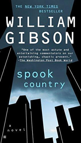 Spook Country (Blue Ant) (9780425226711): William Gibson: Books