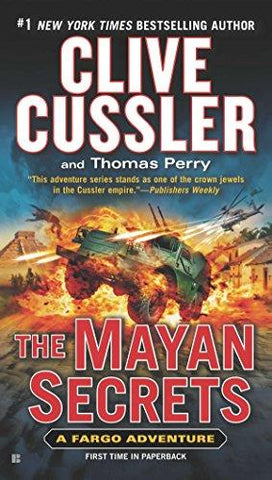 The Mayan Secrets (A Sam and Remi Fargo Adventure) (9780425270165): Clive Cussler, Thomas Perry: Books