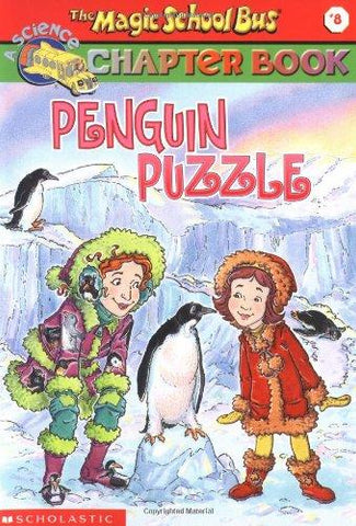 Penguin Puzzle (Magic School Bus Chapter Books #8): Judith Bauer Stamper, Ted Enik: 9780439204224: Books