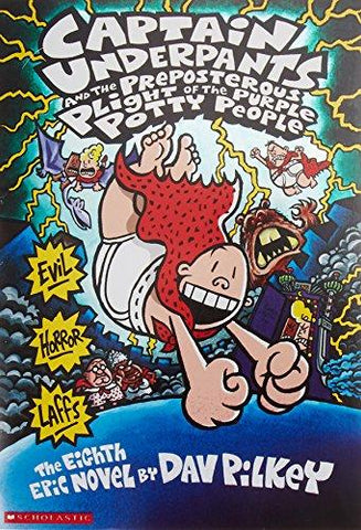 Captain Underpants And The Preposterous Plight Of The Purple Potty People (9780439376143): Dav Pilkey: Books
