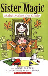 Mabel Makes The Grade (Sister Magic): Anne Mazer: 9780439872485: Books