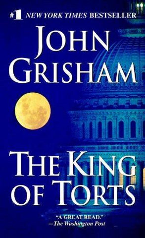The King of Torts: John Grisham: 9780440241539: Books