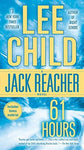 61 Hours (Jack Reacher) (9780440243694): Lee Child: Books
