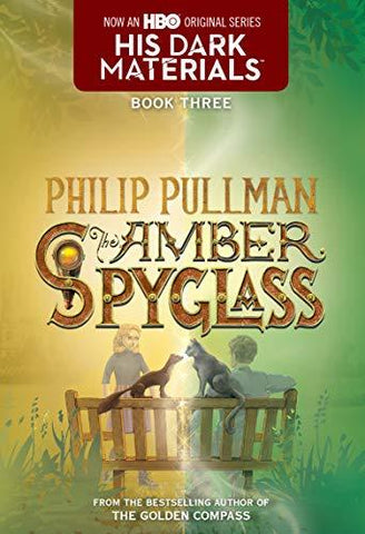 His Dark Materials: The Amber Spyglass (Book 3) (9780440418566): Philip Pullman: Books