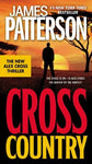 Cross Country (Alex Cross) (9780446536301): James Patterson: Books