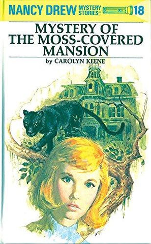 The Mystery of the Moss-Covered Mansion: Nancy Drew Mystery Stories, No. 18: Carolyn Keene: 9780448095189: Books