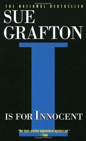 I Is for Innocent (Kinsey Millhone Mysteries): Sue Grafton: 9780449221518: Books