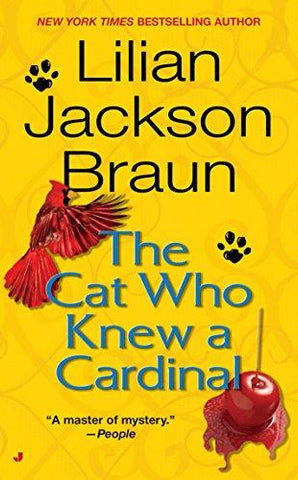 The Cat Who Knew a Cardinal (0071152006998): Lilian Jackson Braun: Books