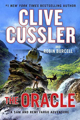 The Oracle (A Sam and Remi Fargo Adventure) (9780525539612): Clive Cussler, Robin Burcell: Books