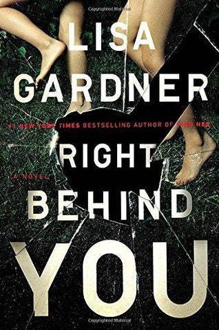 Right Behind You (FBI Profiler) (9780525954583): Lisa Gardner: Books