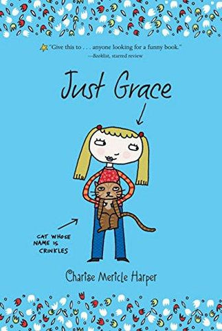 Just Grace (The Just Grace Series) (9780547014401): Charise Mericle Harper: Books