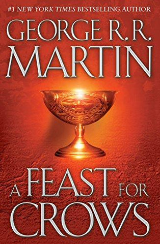 A Feast for Crows (A Song of Ice and Fire, Book 4): George R. R. Martin: 9780553801507: Books