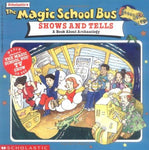 The Magic School Bus Shows And Tells: A Book About Archaeology: Joanna Cole, Bruce Degen: 9780590922425: Books