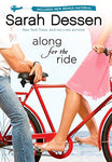 Along for the Ride (9780670011940): Sarah Dessen: Books