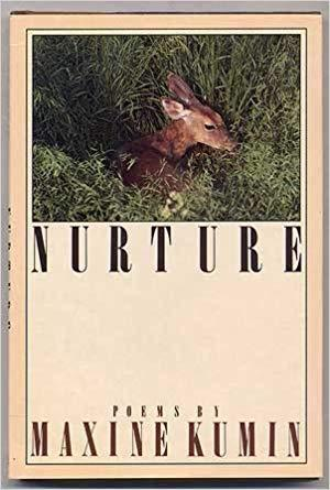 Nurture: Poems: Maxine Kumin: 9780670824380: Books