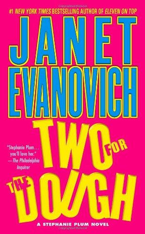 Two for the Dough (Stephanie Plum, No. 2) (Stephanie Plum Novels): Janet Evanovich: 9780671001797: Books