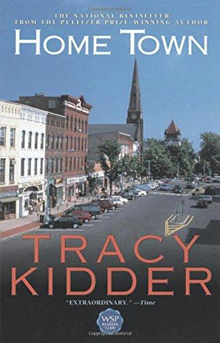 Home Town: Tracy Kidder: 9780671785215: Books