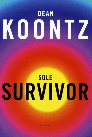 Sole Survivor: Dean Koontz: 9780679425267: Books