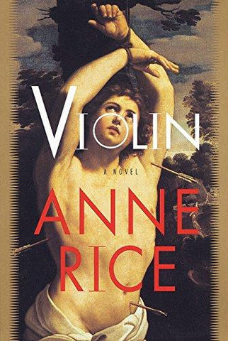 Violin: Anne Rice: 9780679433026: Books