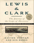 Lewis & Clark: The Journey of the Corps of Discovery: Dayton Duncan, Ken Burns: 9780679454502: Books