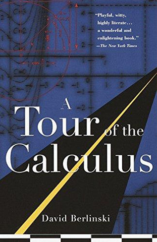 A Tour of the Calculus: David Berlinski: 9780679747888: Books