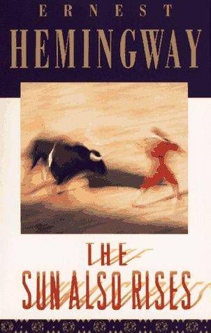 The Sun Also Rises: Ernest Hemingway: 9780684800714: Books