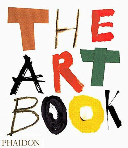The Art Book: Editors of Phaidon Press: 8601300389233: Books