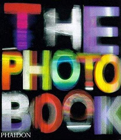 The Photography Book: Editors of Phaidon Press: 9780714839370: Books